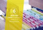 6 Skills and Traits Employers Want In A Receptionist